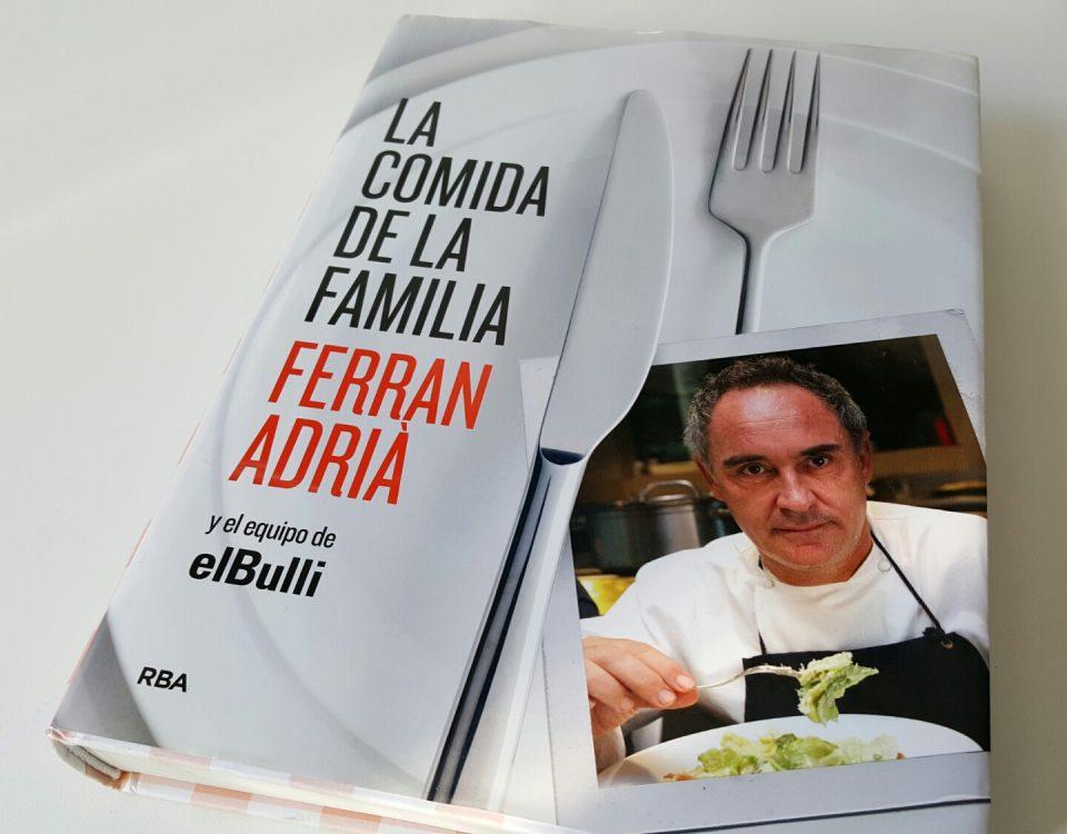 La Comida de Familia - Ferrán Adrià.